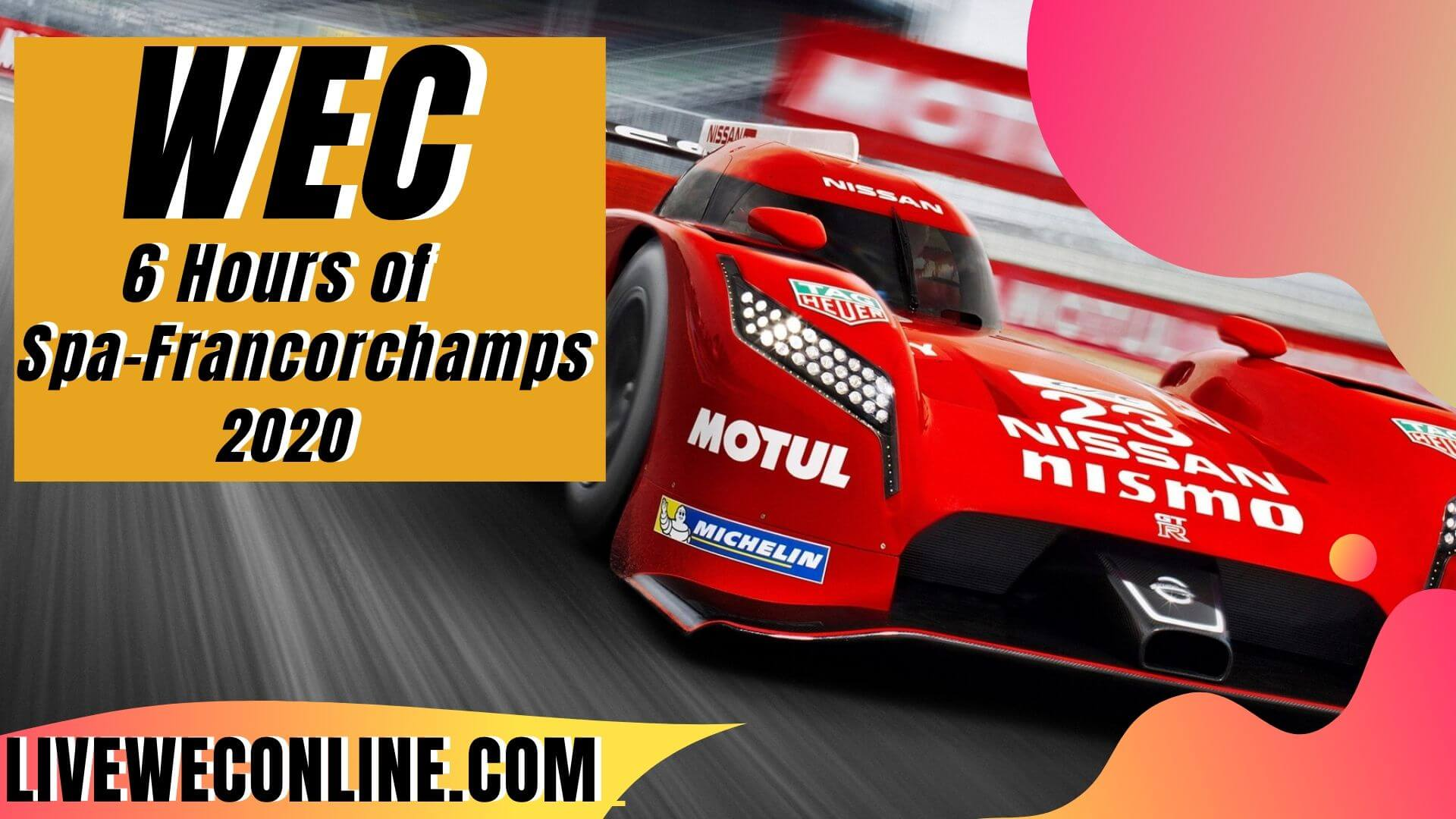 WEC Total 6 Hours of Spa Francorchamps Live stream