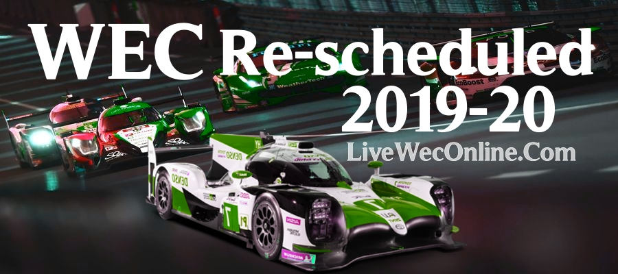 WEC 2020 New Dates and Schedule announced for Summer Season
