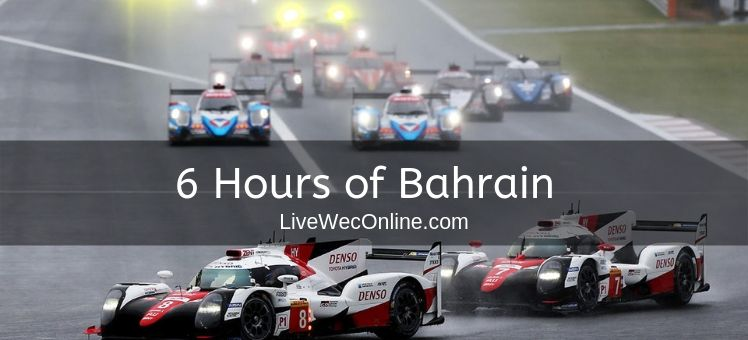 WEC 6 Hours of Bahrain Practice 1 Live Stream