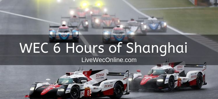 WEC 6 Hours of Shanghai Practice 1 Live Stream