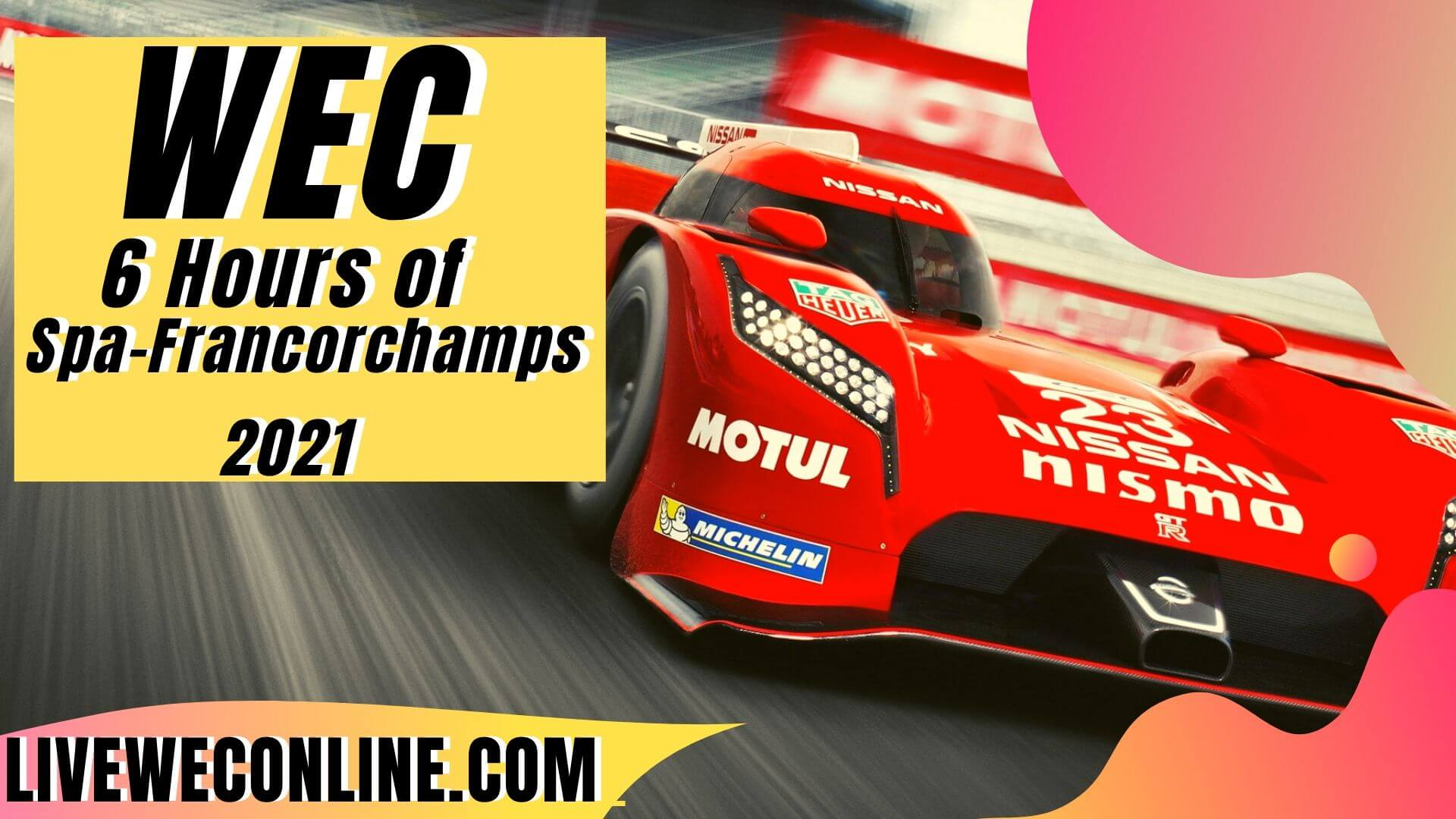 6 Hours of Spa Francorchamps Live Stream 2021 | WEC