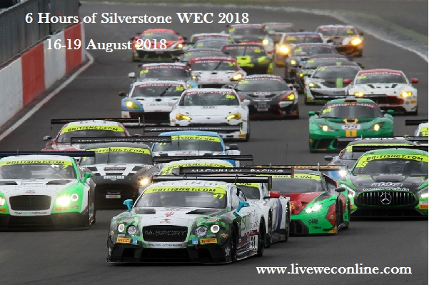 6 Hours of Silverstone WEC 2018 Live