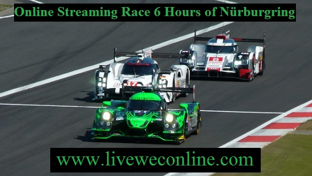 6 Hours of Nürburgring Live