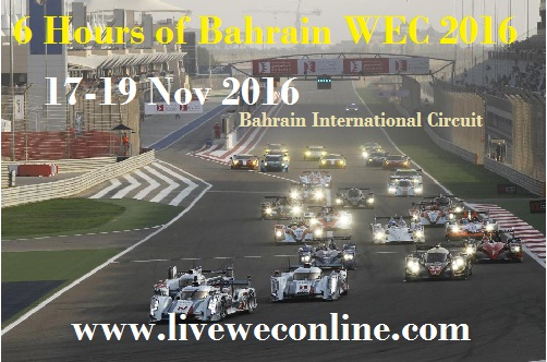Live 6 Hours of Bahrain 2016 Streaming